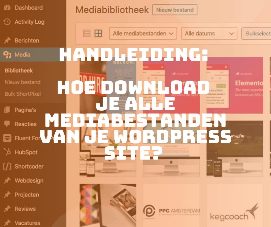 Hoe download je alle mediabestanden van je WordPress site?