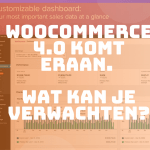 WooCommerce 4.0 komt eraan